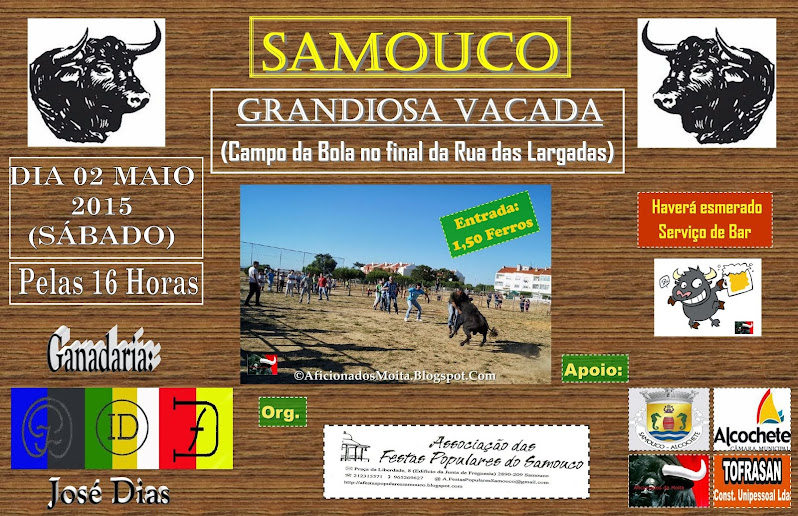SAMOUCO (Alcochete): 2ª Grandiosa VACADA 2015: