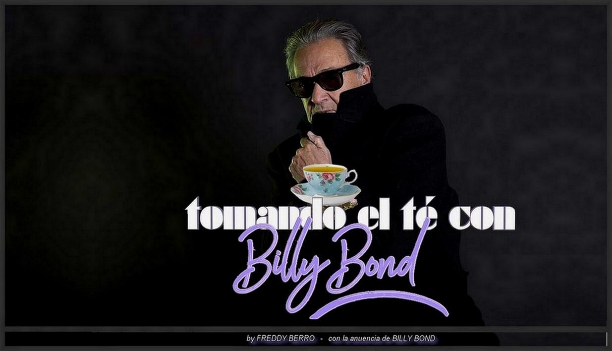 Tomando el Te con Billy Bond