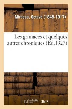 """""""Les Grimaces"""", Hachette-BnF, 2018"""