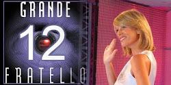 GRANDE FRATELLO 12