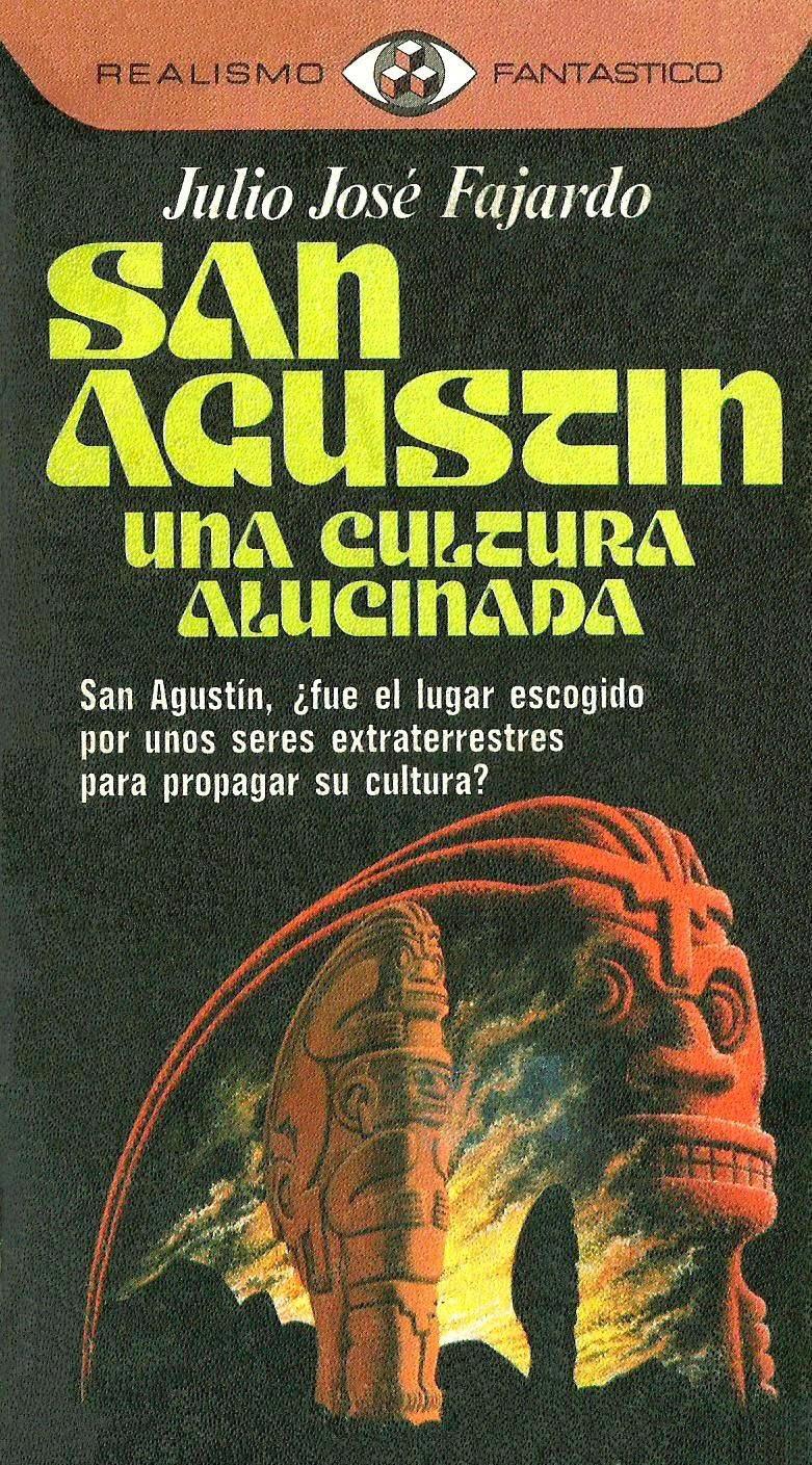 San Agustín una cultura alucinada de Julio José Fajardo