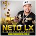Neto LX CD - É Muita Luxuria Lançamento - 2014