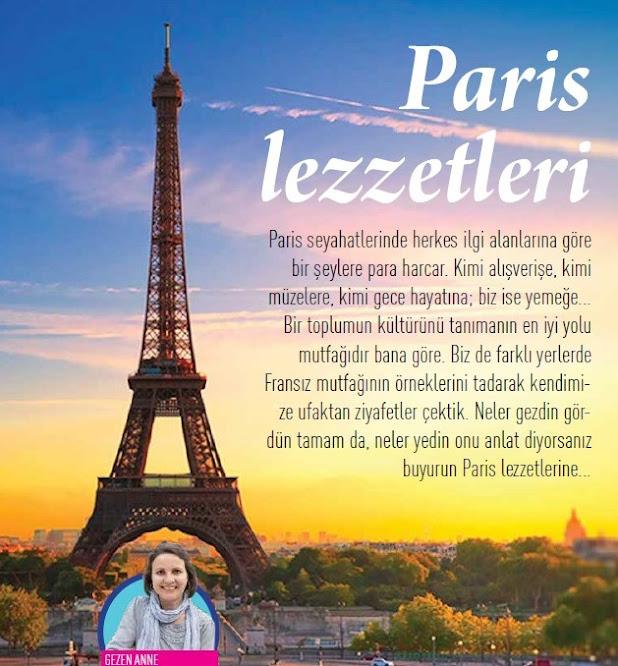Paris'te nerede ne yenir diyenler için Mutfağın Şefi dergisinde Paris Lezzetleri yazısı