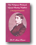 The Religious Poetry of Gerard Manley Hopkins : A Theological Perspective