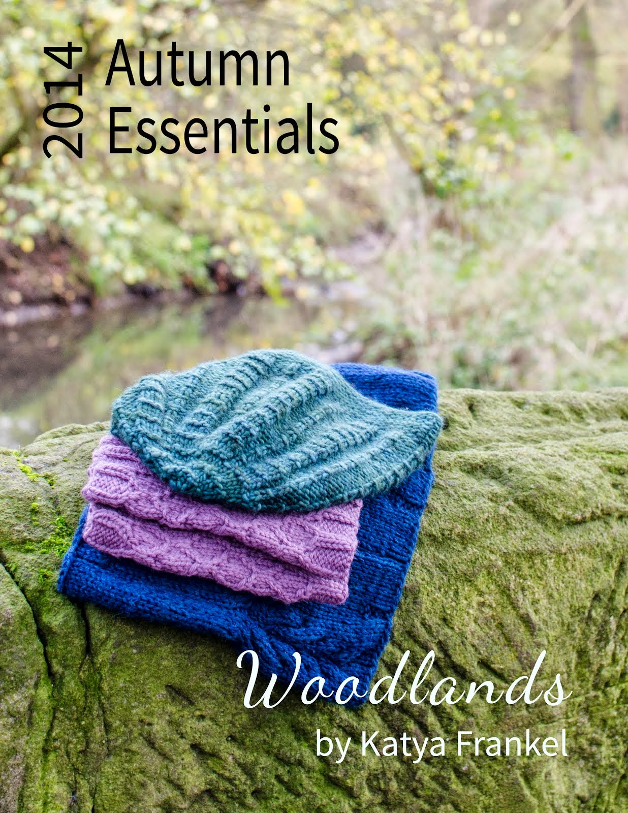 Autumn Essentials 2014 knitting patterns from Katya Frankel