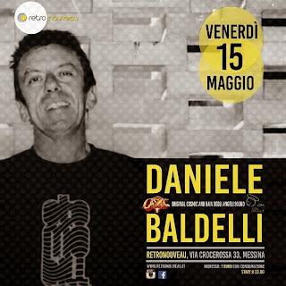 DANIELE BALDELLI DJ SET: LA LEGGENDA IN CONSOLLE AL RETRONOUVEAU CLUB