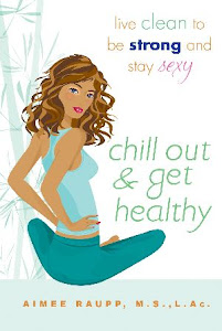Chill Out & Get Healthy