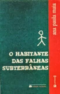 1º romance - O HABITANTE DAS FALHAS SUBTERRÂNEAS
