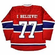 "Habs jersey with number 77 and the words ""I Believe"""