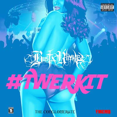 Busta Rhymes - #TwerkIt [Single] Cover