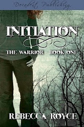 Initiation: The Warrior Book 1