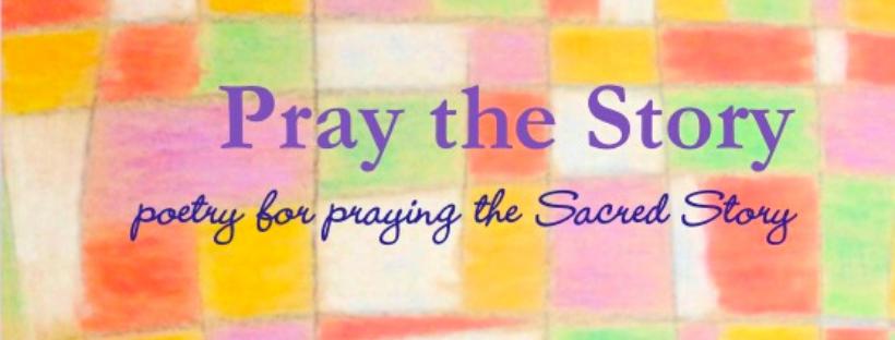 Pray the Story