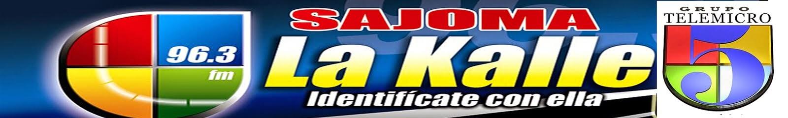 La Kalle 96.3 Sajoma