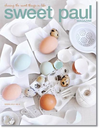 sweet paul, sweet paule magazine, sweet paule magasine spring 2012