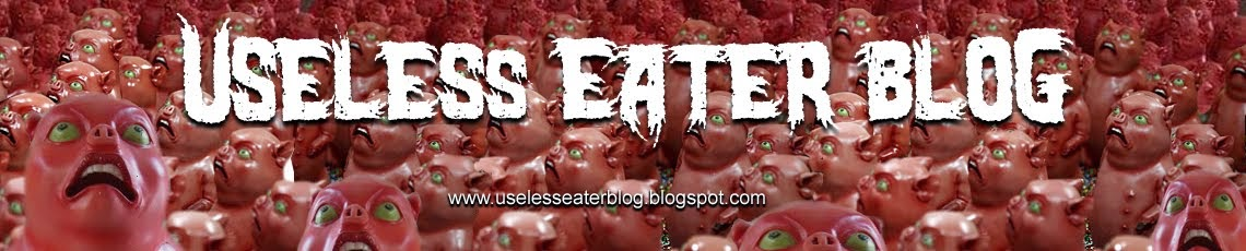 Useless Eater Blog