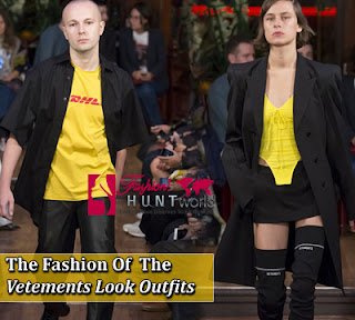 The Fashion Trends Of New Vetements 2016 | Spring/Summer Vetements 2016-2017