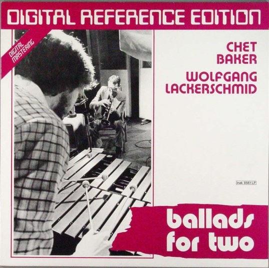 Chet Baker Wolfgang Lackerschmid Feat Larry Coryell Buster Williams Tony Williams Chet Baker Wolfgan
