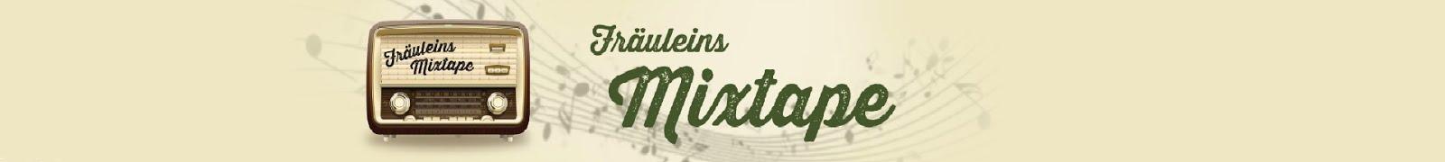 Fräuleins Mixtape