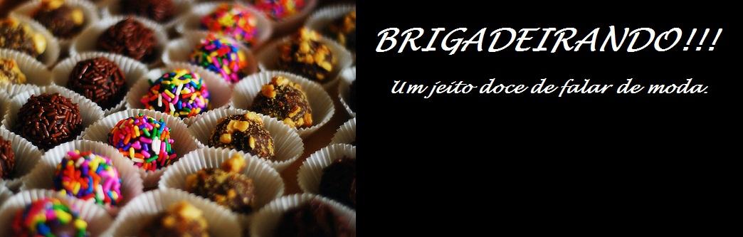 Brigadeirando!!!