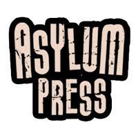 ASYLUM PRESS