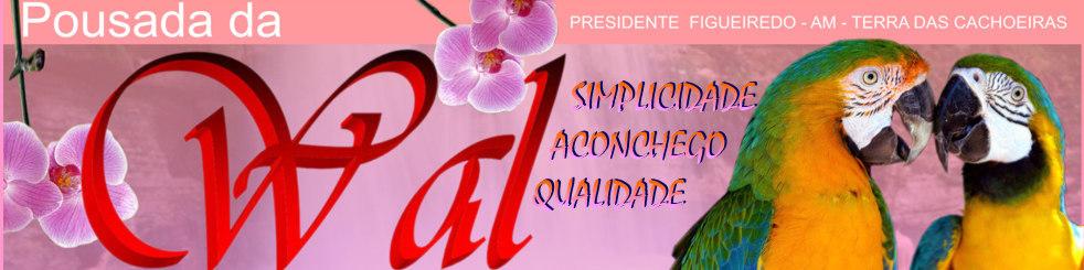 Pousada da Wal Presidente Figueiredo