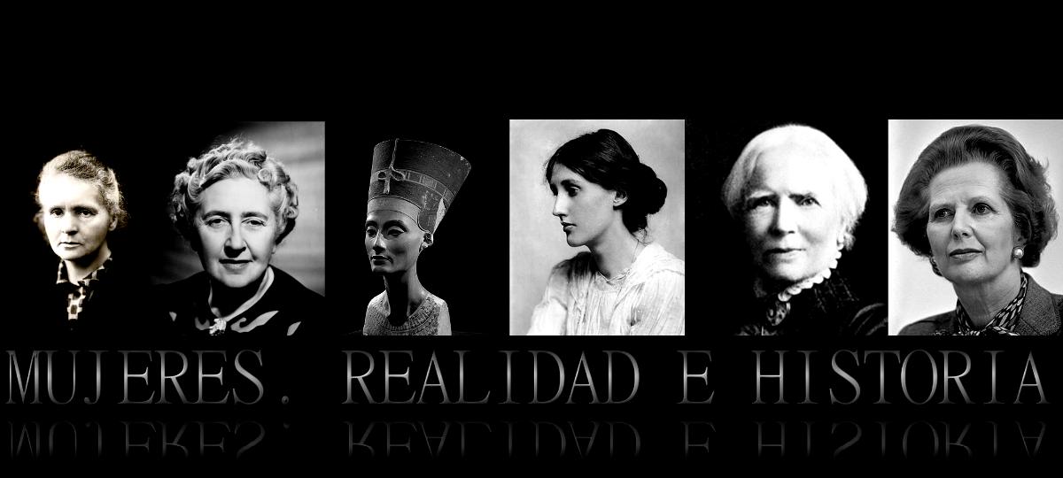 Mujeres. Realidad e historia.