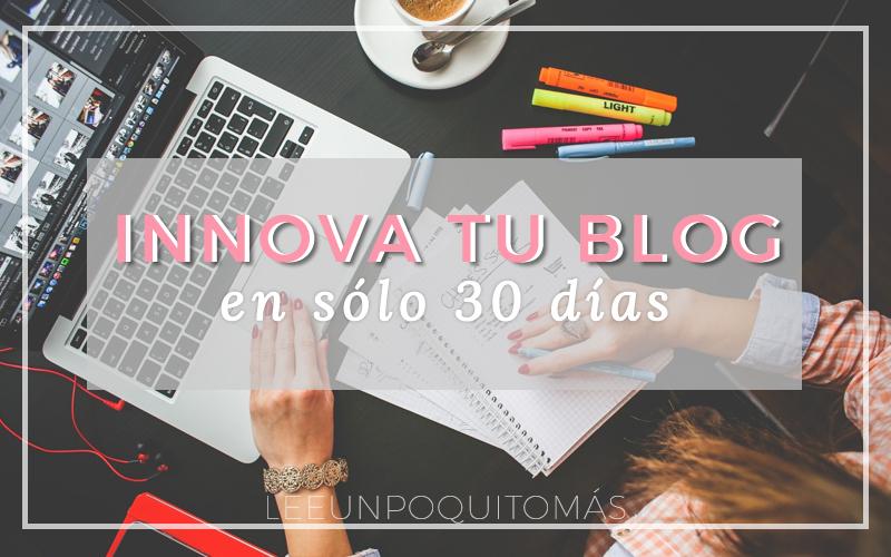 Convocatoria al reto 30 días: Innova Tu Blog