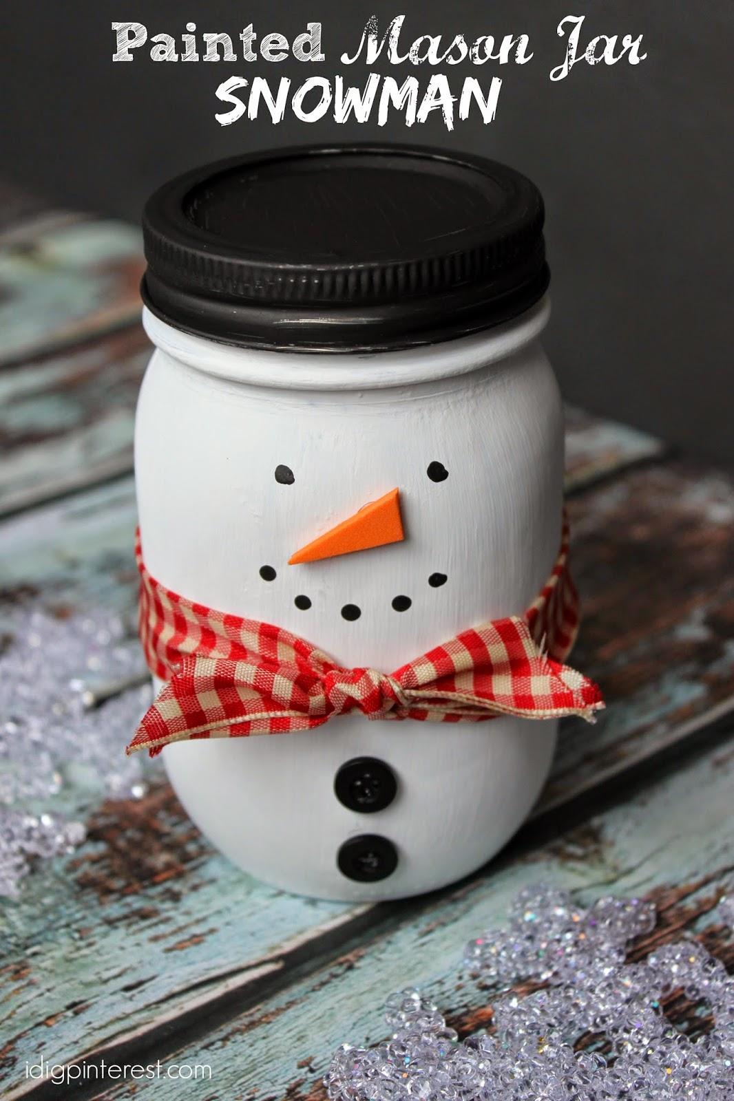 Painted Mason Jar Snowman Craft/Gift - I Dig Pinterest