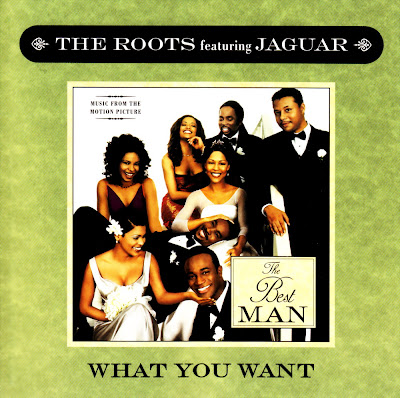 The Roots Feat. Jaguar - What You Want (The Best Man)-Promo-CDS-1999
