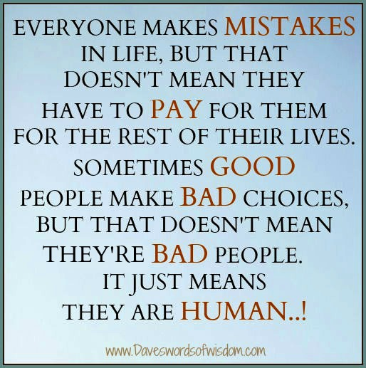 We All Make Mistakes - We Are Human