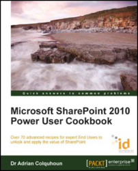 Microsoft SharePoint 2010 Power User Cookbook Book and eBook