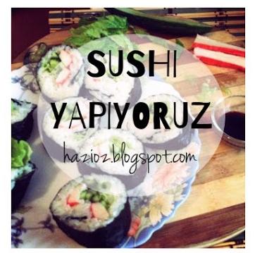 sushi yapıyoruz