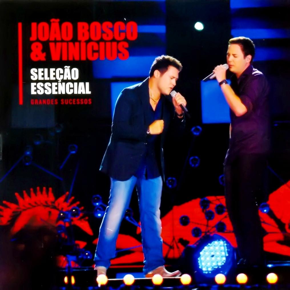 Download João Bosco e Vinícius – Seleção Essencial: Grandes Sucessos (2011)
