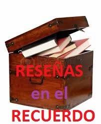 Sección: RESEÑAS en el RECUERDO