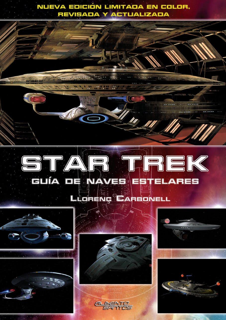 Star Trek. Guía de naves estelares. Nueva Edición