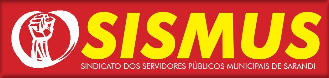 SINDICATO DOS SERVIDORES PÚBLICOS MUNICIPAIS DE SARANDI-SISMUS