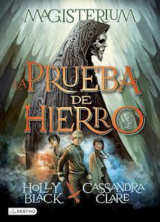 La prueba de hierro de Holly Black y Cassandra Clare