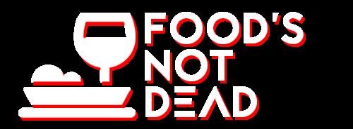 Food's Not Dead