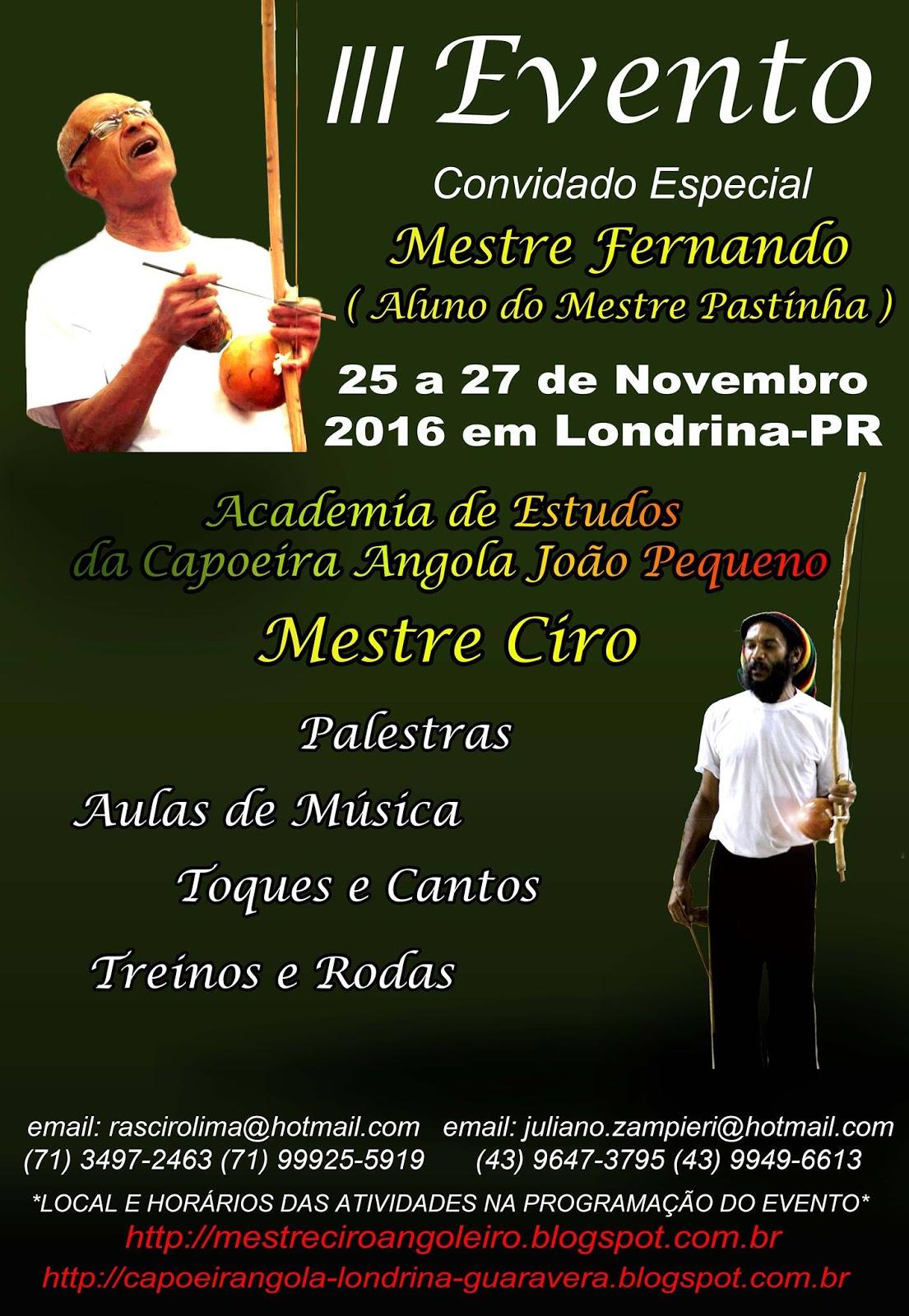 Evento con Mestre Ciro y Mestre Fernando en Londrina-Gauravera (Brasil)