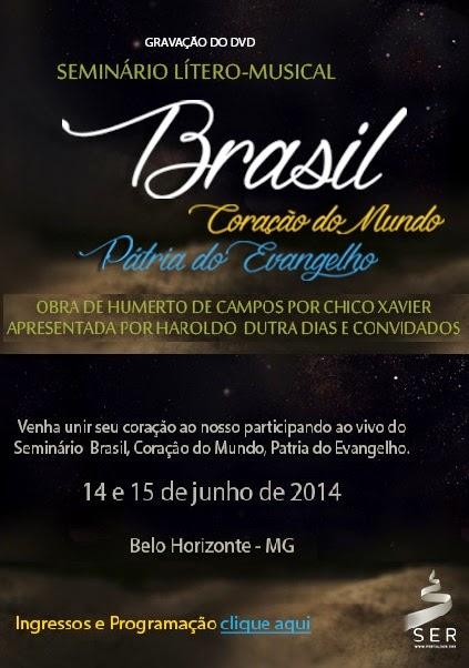 http://www.portalser.org/blog/seminario-litero-musical-brasil-coracao-mundo-patria-evangelho/