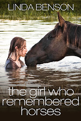The Girl Who Remembered Horses - Linda Benson