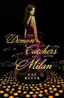 book cover of The Demon Catchers Of Milan by Kat Beyer