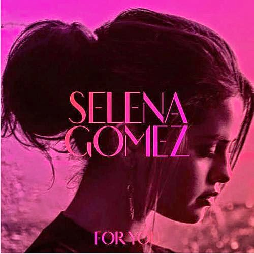 1416432293 front Download – Selena Gomez – For You (2014)