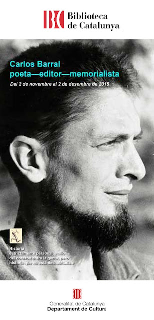 http://www.bnc.cat/Visita-ns/Exposicions/Carlos-Barral-poeta-editor-memorialista