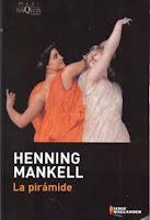 """""""La pirámide"""" - H. Mankell"""
