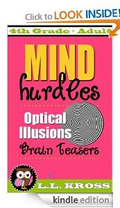 Free eBook Feature: Optical Illusions: Brain Teasers For Everyone by LL Kross