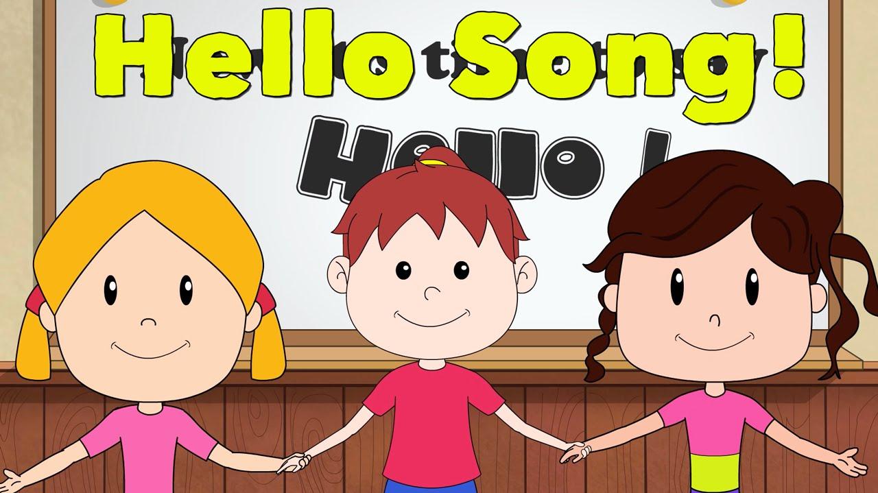 Hello song!