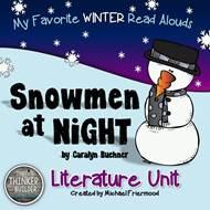 https://www.teacherspayteachers.com/Product/Snowmen-At-Night-Literature-Unit-My-Favorite-Read-Alouds-475169
