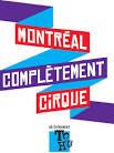 6e Festival Montréal complètement Cirque 2015