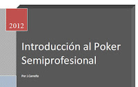 Introducción al Poker Semiprofesional manual juan carreño